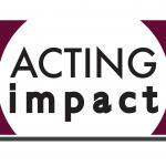 Acting Impact